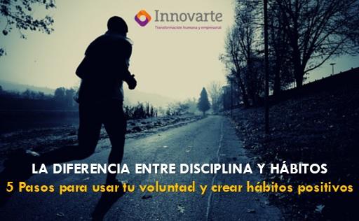 La diferencia entre disciplina y hábitos